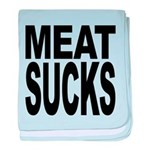 meatsucks.png baby blanket