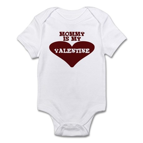Mommy Is My Valentine Infant Bodysuit