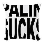 palinsucksblk.png Woven Throw Pillow