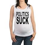 politicssuckblk.png Maternity Tank Top