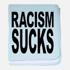 racismsucks.png baby blanket