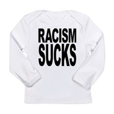 racismsucks.png Long Sleeve Infant T-Shirt