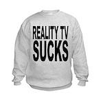 realitytvsucks.png Kids Sweatshirt