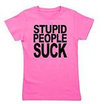 stupidpeoplesuck.png Girl's Tee