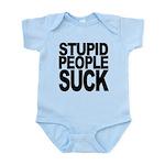stupidpeoplesuck.png Infant Bodysuit