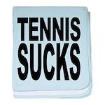 tennissucks.png baby blanket