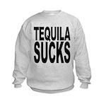 tequilasucks.png Kids Sweatshirt