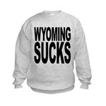 wyomingsucks.png Kids Sweatshirt