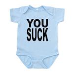 yousuckblk.png Infant Bodysuit