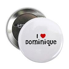 I * Dominique Button