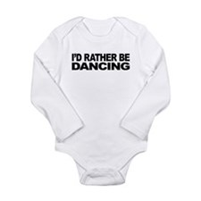 mssidratherbedancing.png Long Sleeve Infant Bodysu