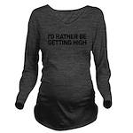 mssidratherbegettinghigh.png Long Sleeve Maternity