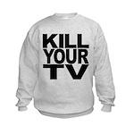 killyourtvblk.png Kids Sweatshirt
