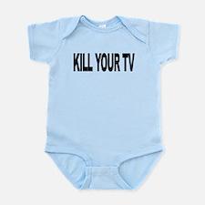 killyourtvlong.png Infant Bodysuit
