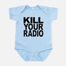 killyouradioblk.png Infant Bodysuit