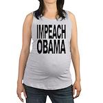 impeachobama.png Maternity Tank Top
