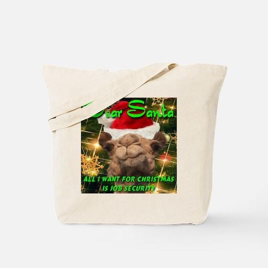 Dear Santa Hump Day Camel Job Security Tote Bag