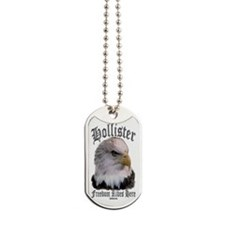 Hollister Freedom Rides Here Dog Tags