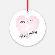 Love Is my Affenpinscher Ornament (Round)