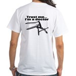 Trust me I'm a doctor, gynecology White T-Shirt