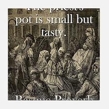 The Priests Pot - Basque Proverb Tile Coaster