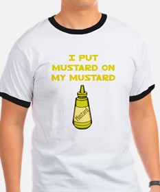 I Put Mustard on My Mustard T