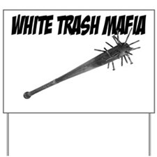 White Trash Mafia Bat with Nails Yard Sign