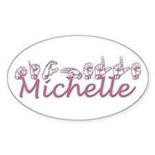 Michelle Oval Decal
