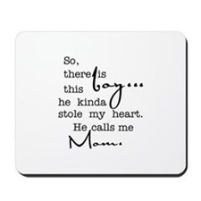 So There Is This Boy Who Stole My Heart Mousepad