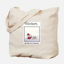 Volunteers Are The Cat's Pyjamas! Tote Bag