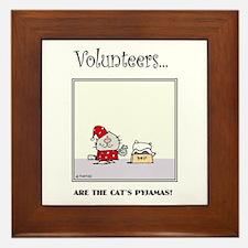 Volunteers Are The Cat's Pyjamas! Framed Tile