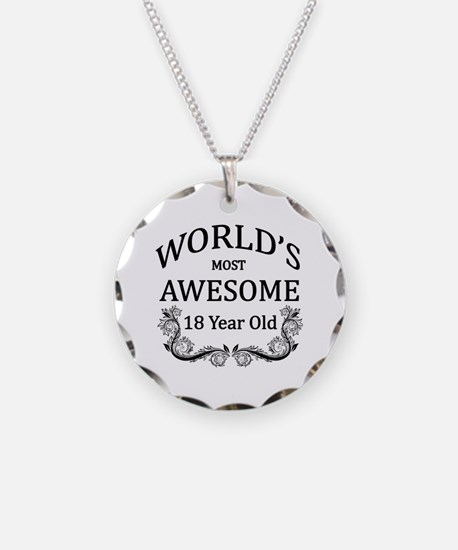 World's Most Awesome 18 Year Old Necklace