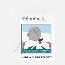 Volunteers Make A Super Effort! Greeting Card