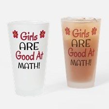 Girls ARE good at math! Drinking Glass