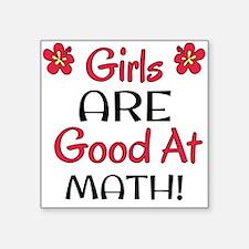 Girls ARE good at math! Sticker