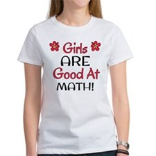 Girls ARE good at math! T-Shirt