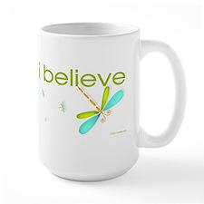 I believe in Dragonflies Mug