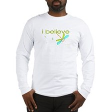 I believe in Dragonflies Long Sleeve T-Shirt