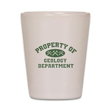 Property Of Geology Department Shot Glass