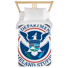 Department Of Homeland Stupidity Twin Duvet