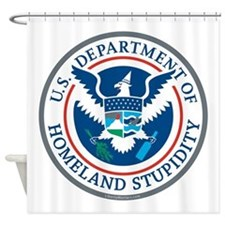 Department Of Homeland Stupidity Shower Curtain