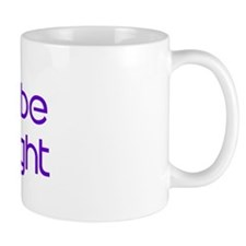 Soon to be  Mrs Wright Coffee Mug