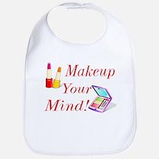 Makeup Your Mind! Bib