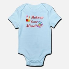 Makeup Your Mind! Infant Bodysuit