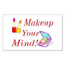 Makeup Your Mind! Decal