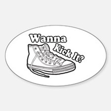 Wanna Kick It Sneakers Decal