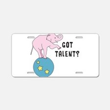 Got Talent? Aluminum License Plate