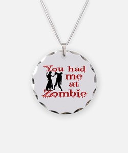 You Had Me At Zombie Necklace