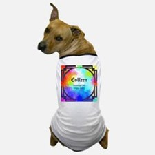 Funny Colleen Dog T-Shirt