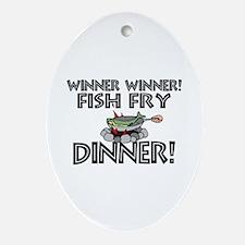 Winner Winner Fish Fry Dinner Ornament (Oval)
